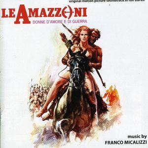 Le Amazzoni Donne D'amore E Di Guerra