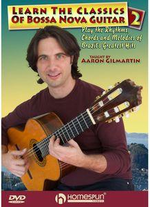 Learn Classics of Bossa Nova Guitar: Volume 2
