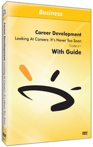 Looking at Careers: It's Never Too Soon