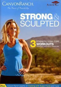 Canyon Ranch: Strong and Sculpted