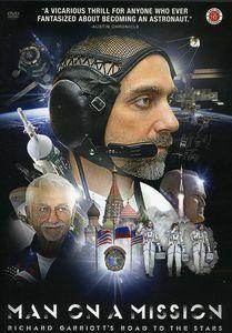 Man on a Mission: Richard Garriott's Road to Stars