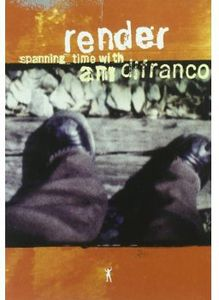 Render: Spanning Time with Ani Difranco [Import]
