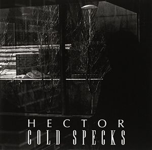 Hector [Import] , Cold Specks
