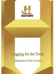 Digging for the Truth: Mummies of the Clouds