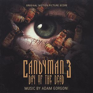 Candyman 3: Day of the Dead (Score) (Original Soundtrack) [Import]