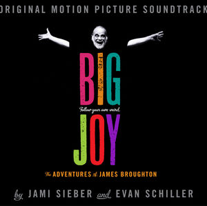 Big Joy - Adventures of James Broughton