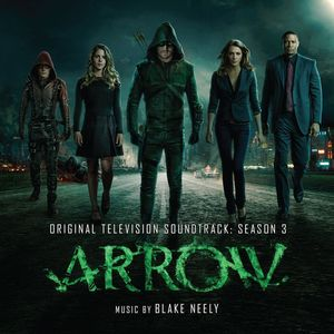 Arrow: Season 3 (Original Television Soundtrack)