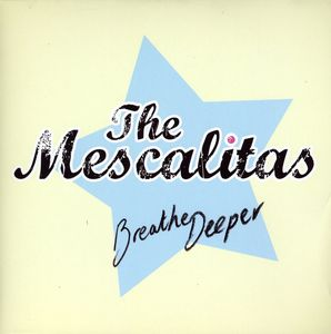Breathe Deeper [Import] , Mescalitas