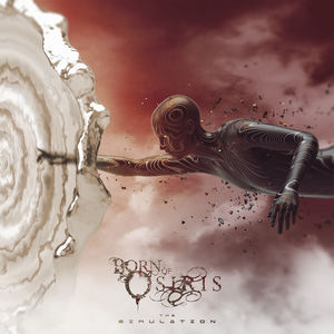 Simulation , Born of Osiris