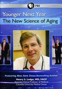 Younger Next Year: The New Science of Aging