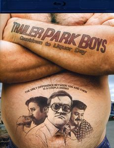 Trailer Park Boys: Countdown To Liquor Day [Import]