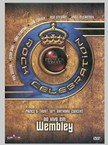 Rock Celebration-The Princes Trust Wembley [Import]