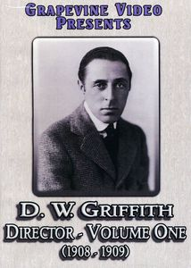 D.W. Griffith: Director: Volume 1