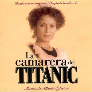 La Camarera Del Titanic [Import]