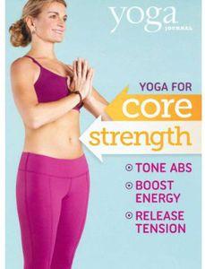 Yoga Journal: Yoga for Core Strength