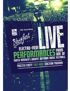 RBC Ottawa Bluesfest 2012 Electrofied!