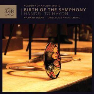 Birth of the Symphony: Handel to Haydn