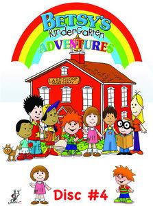 Betsy's Kindergarten Adventures: Volume 4