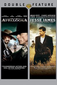 Appaloosa /  The Assassination of Jesse James by the Coward Robert Ford