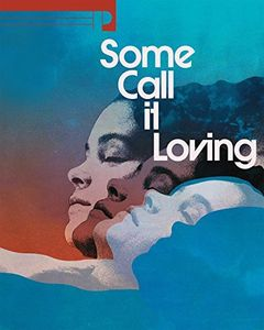Some Call It Loving