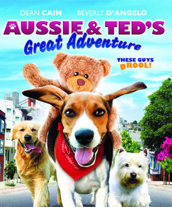 Aussie and Ted's Great Adventure