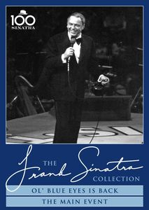Frank Sinatra: Ol' Blue Eyes Is Back /  The Main Event