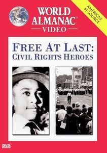 Free at Last: Civil Rights Heroes