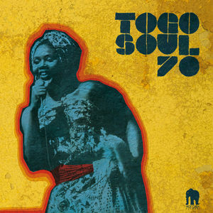 Togo Soul 70: Selected Rare Togolese /  Various , Various Artists