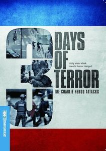 Three Days of Terror: Charlie Hebdo