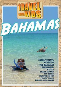 Travel With Kids - Bahamas