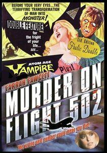 Atom Age Vampire/ Murder On Flight 502
