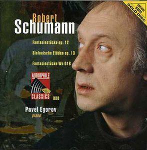 Schumann: Fantasiestucke /  Sinfonische Etuden