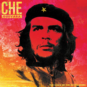 The Voice Of The Revolution , Che Guevara