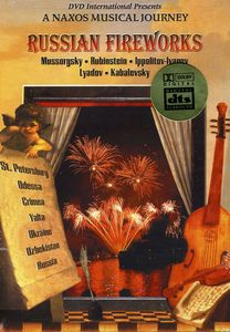 Russian Fireworks: Naxos Musical Journey