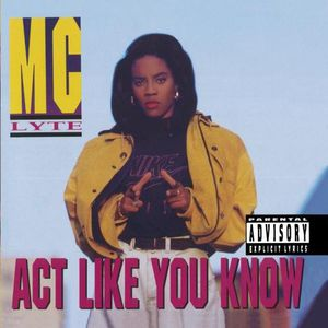 Act Like You Know [Explicit Content]