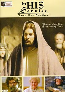 In His Service: Love One Another