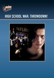 High School War: Throwdown