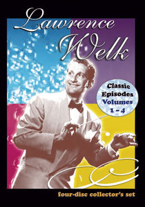 Lawrence Welk: Classic Episodes Volumes 1 - 4