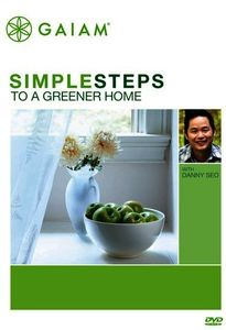 Simple Steps to a Greener Home With Danny Seo