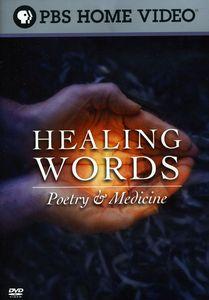 Healing Words: Poetry and Medicine