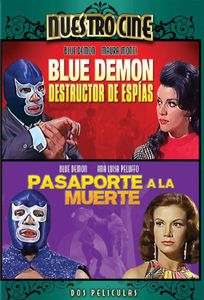 Blue Demon Destructor de Espias & Pasaporte Muerte