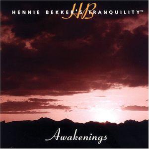 Hennie Bekker's Tranquility - Awakenings