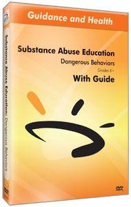 Dangerous Behaviors