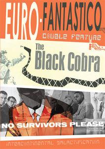 The Black Cobra /  No Survivors Please