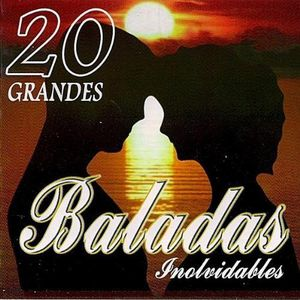 Baladas Inolvidables: 20 Grandes /  Various