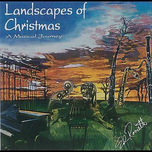 Landscapes of Christmas (A Musical Journey)