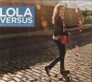 Lola Versus (Original Motion Picture Soundtrack)