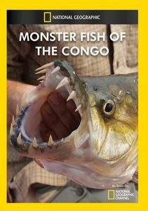 Monster Fish of the Congo