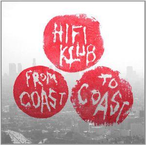 From Coast to Coast [Import] , Hifiklub