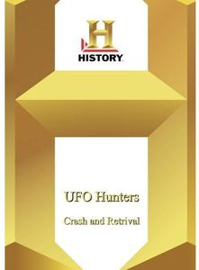 UFO Hunters: Crash and Retrieval